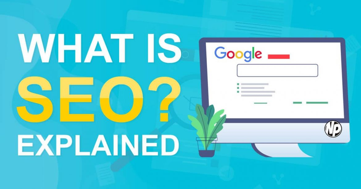 Search Engine Optimization - what is it and who needs it?
